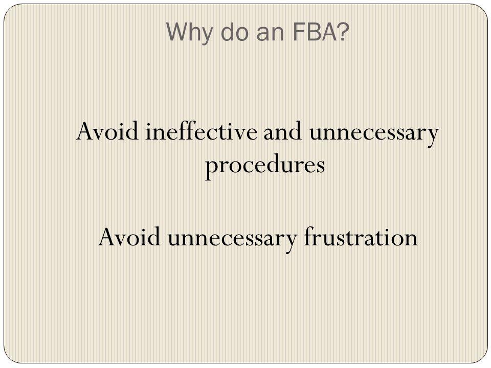 Why do an FBA.