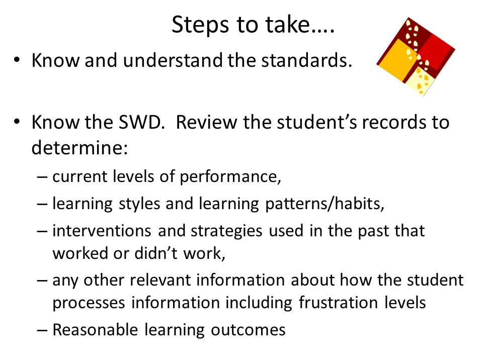 Steps to take…. Know and understand the standards.