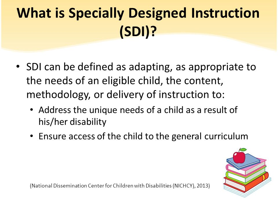 What is Specially Designed Instruction (SDI).