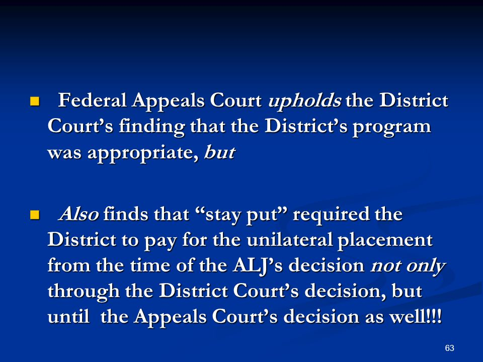 Federal Appeals Court upholds the District Court's finding that the District's program was appropriate, but Federal Appeals Court upholds the District