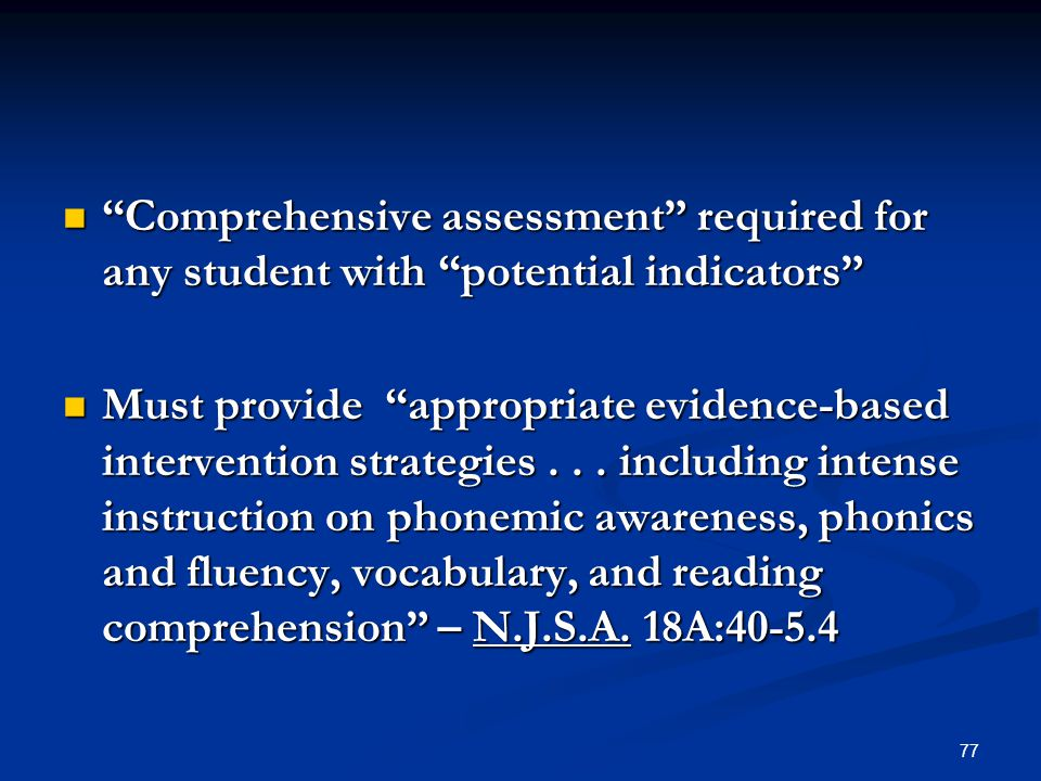 """Comprehensive assessment"" required for any student with ""potential indicators"" ""Comprehensive assessment"" required for any student with ""potential in"