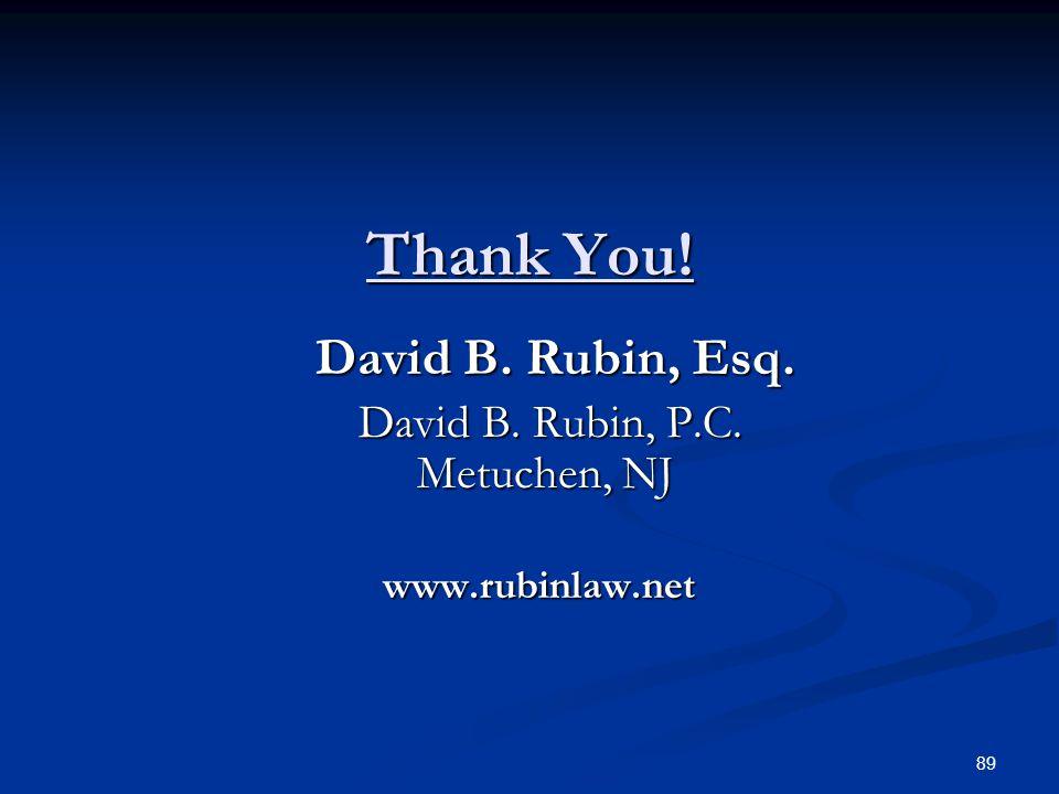 Thank You.David B. Rubin, Esq. David B. Rubin, Esq.
