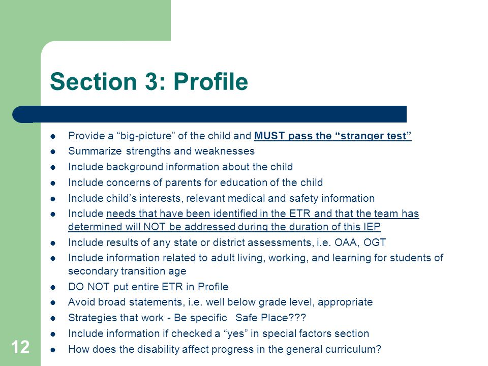 """Section 3: Profile Provide a """"big-picture"""" of the child and MUST pass the """"stranger test"""" Summarize strengths and weaknesses Include background inform"""