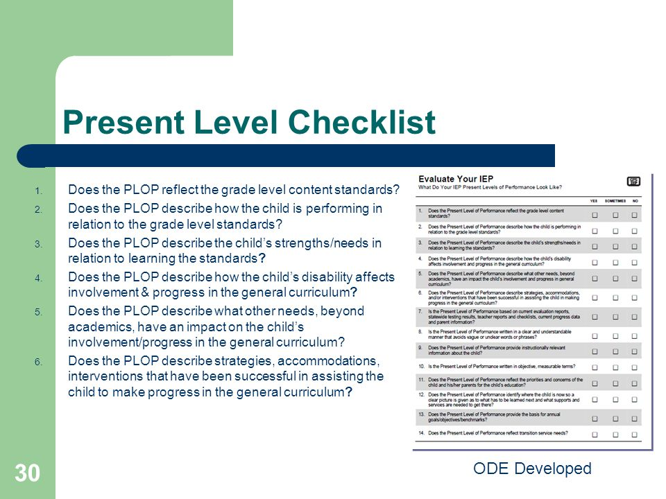 Present Level Checklist 1.Does the PLOP reflect the grade level content standards.