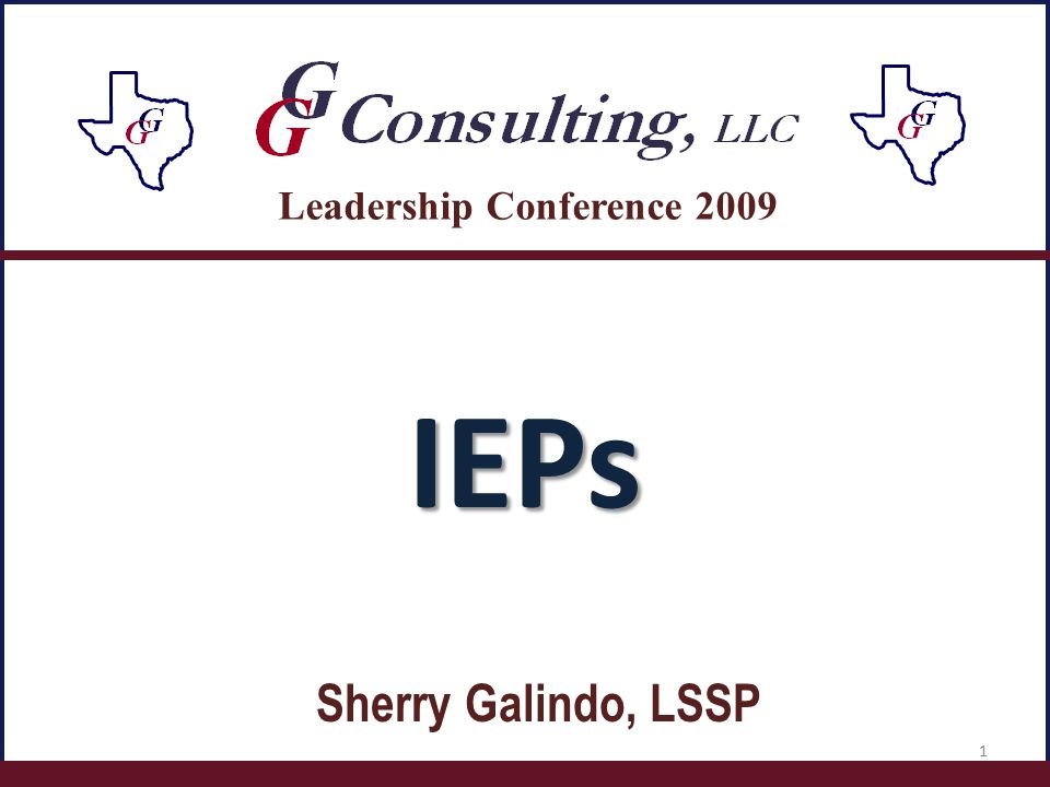 IEPs Sherry Galindo, LSSP Leadership Conference 2009 1
