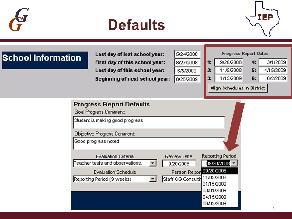 REPORT PROGRESS *Evaluation Criteria/Person Reporting Progress/ Evaluation Schedule – automatically populates if DEFAULTS filled in *Pull down – Districts can add popups (comments/eval.