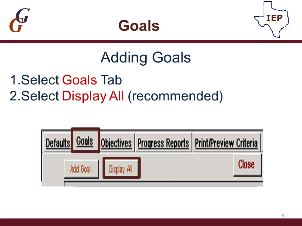 3.Select either SEM Goals or District Developed Goals (default is SEM) 4.