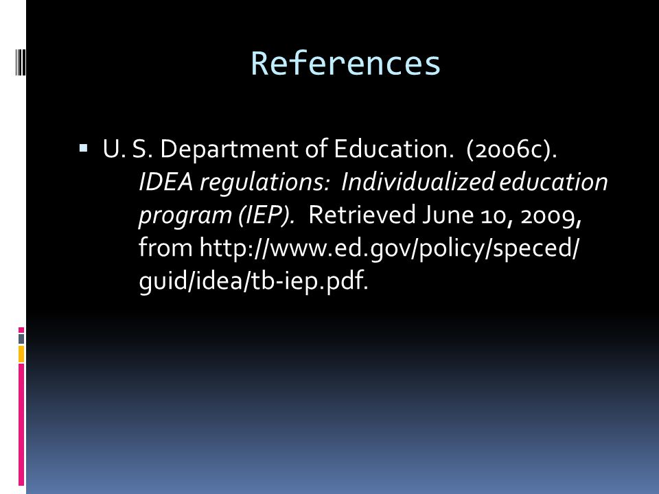 References  U. S. Department of Education. (2006c).