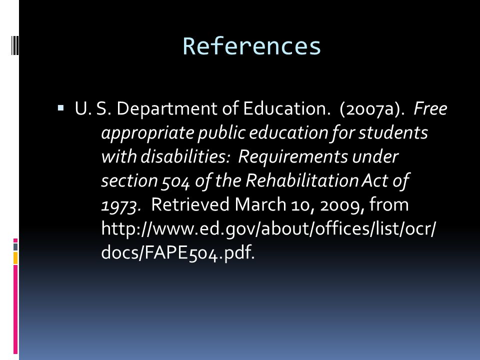 References  U. S. Department of Education. (2007a).