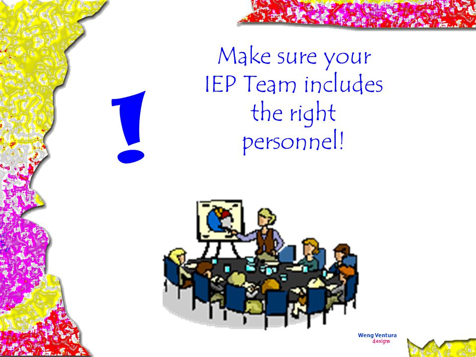 for Surviving the IEP Process Don't be sloppy with the procedural requirements .