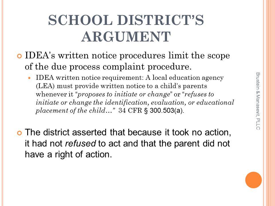 SCHOOL DISTRICT'S ARGUMENT IDEA's written notice procedures limit the scope of the due process complaint procedure.