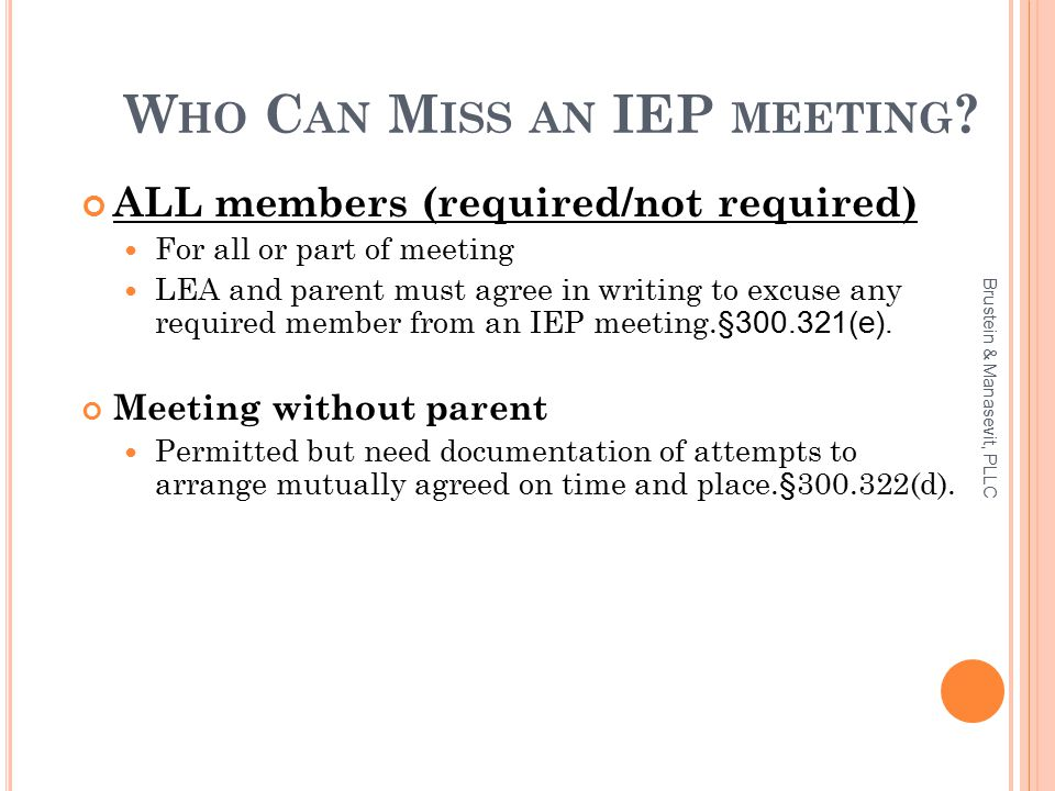 W HO C AN M ISS AN IEP MEETING .