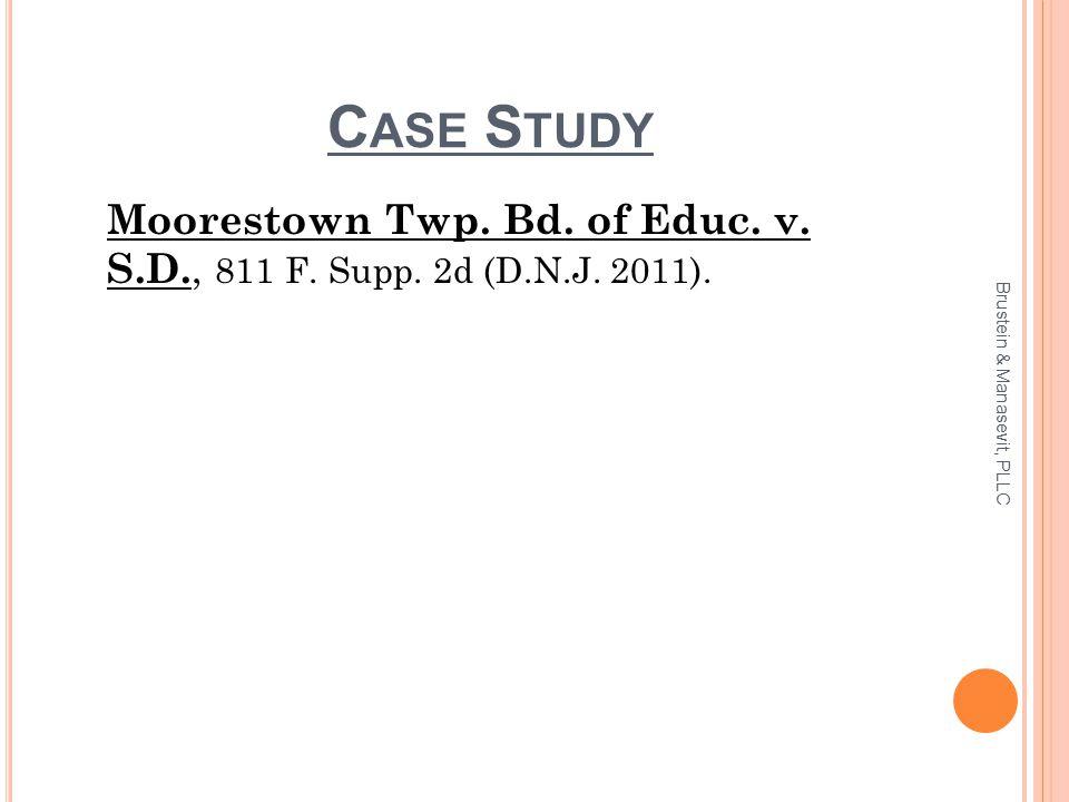 C ASE S TUDY Moorestown Twp. Bd. of Educ. v. S.D., 811 F.