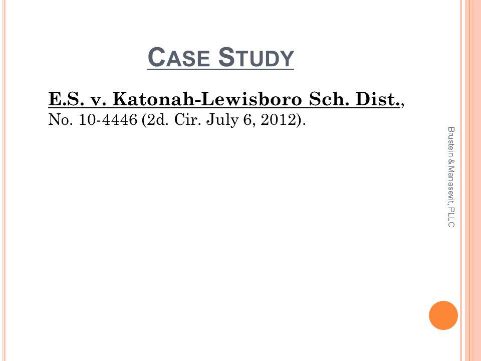 C ASE S TUDY E.S. v. Katonah-Lewisboro Sch. Dist., No.