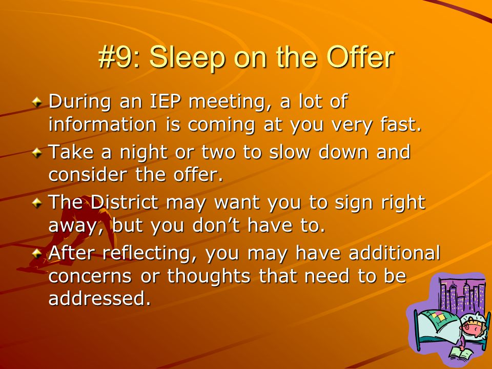 #9: Sleep on the Offer During an IEP meeting, a lot of information is coming at you very fast.