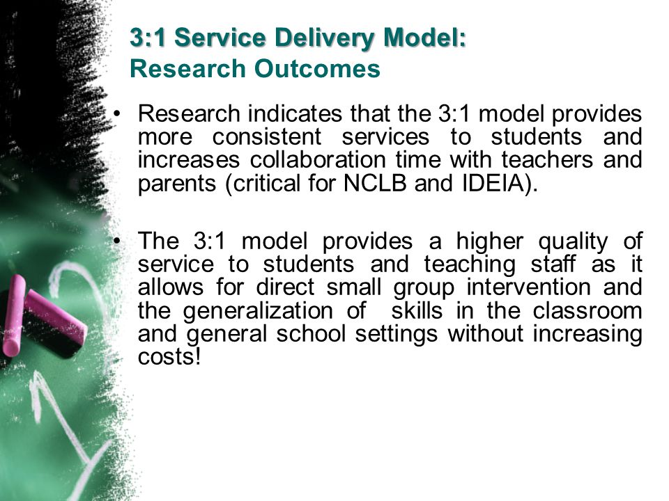 Research indicates that the 3:1 model provides more consistent services to students and increases collaboration time with teachers and parents (critic