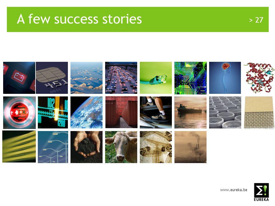 > 27 A few success stories