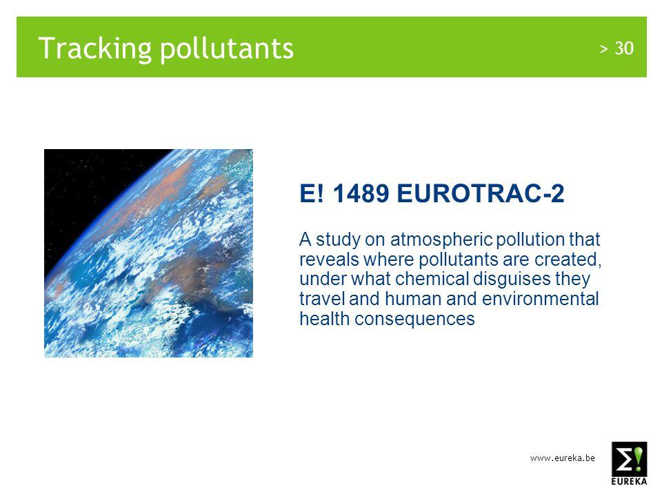 www.eureka.be > 30 Tracking pollutants E.