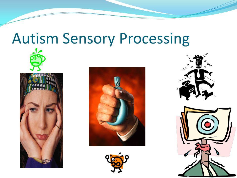 Autism Sensory Processing
