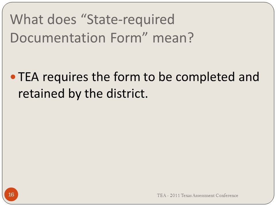 What does State-required Documentation Form mean.