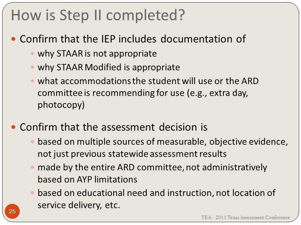 How is Step II completed.