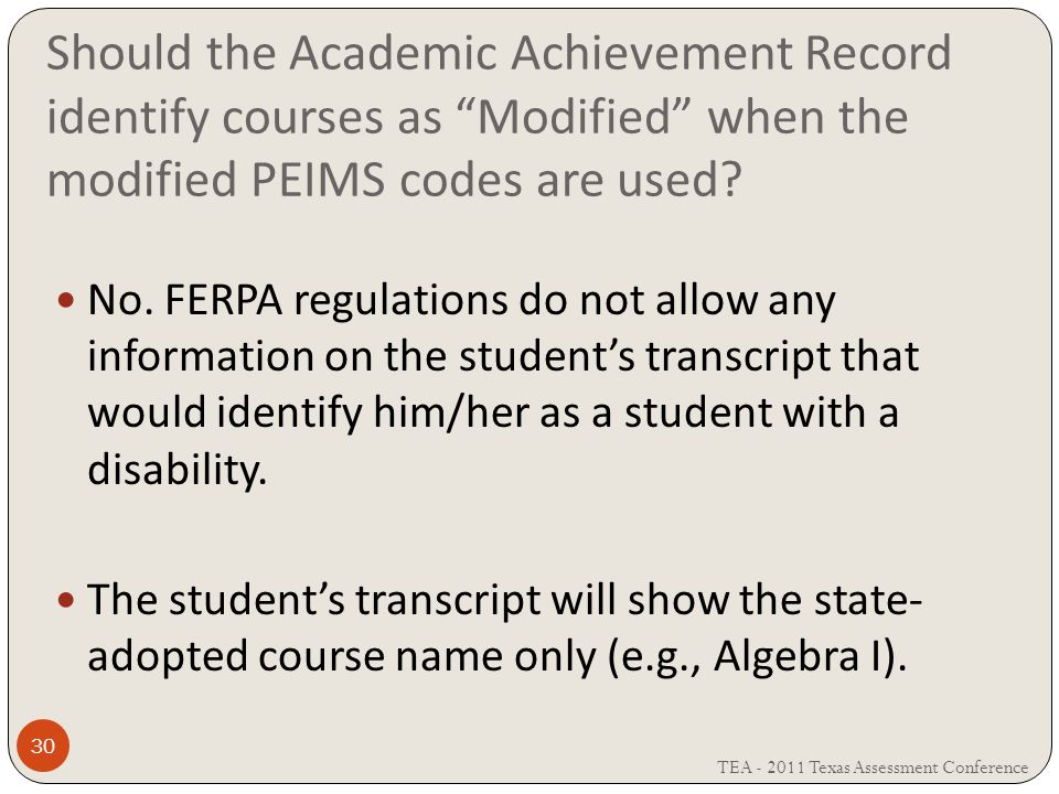 Should the Academic Achievement Record identify courses as Modified when the modified PEIMS codes are used.