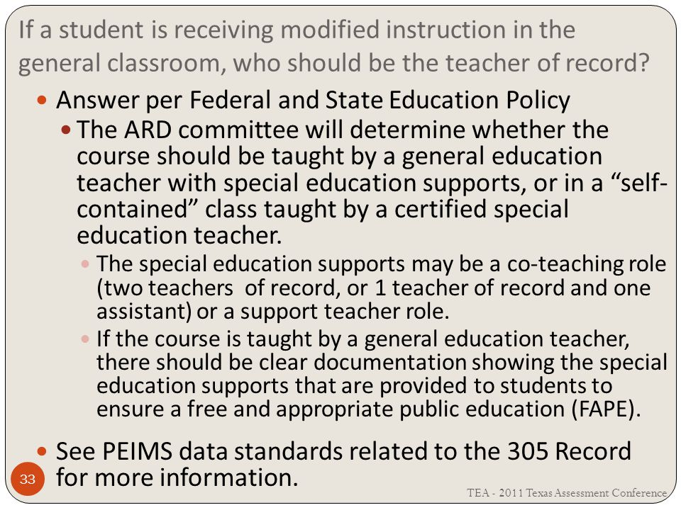 If a student is receiving modified instruction in the general classroom, who should be the teacher of record.