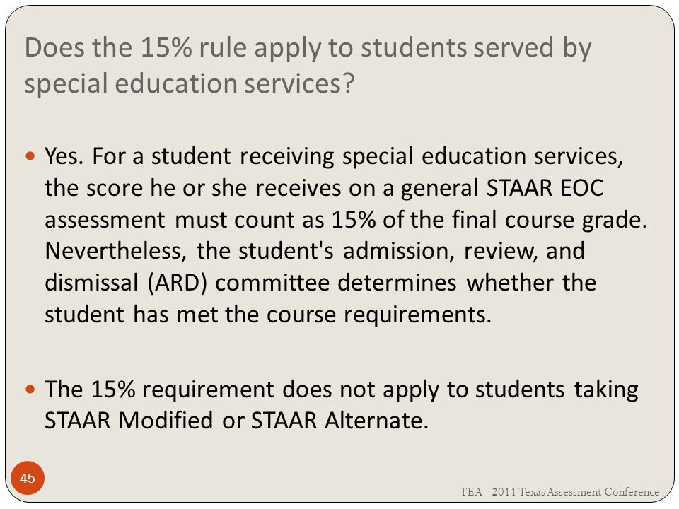 Does the 15% rule apply to students served by special education services.