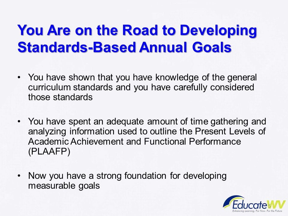 SMART Measurable Annual Goals In what amount of time (by annual review date) Under what conditions (a variety of reading passages) The student (Sean) will do what (answer literal and informational comprehension questions) To what level or degree (80% accuracy on 15-20 questions per reading)