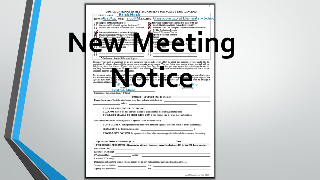 Brick Heck 08/18/14 3:00 PM Classroom 210 at Elementary School 123-456-7890Cynthia Mayo New Meeting Notice