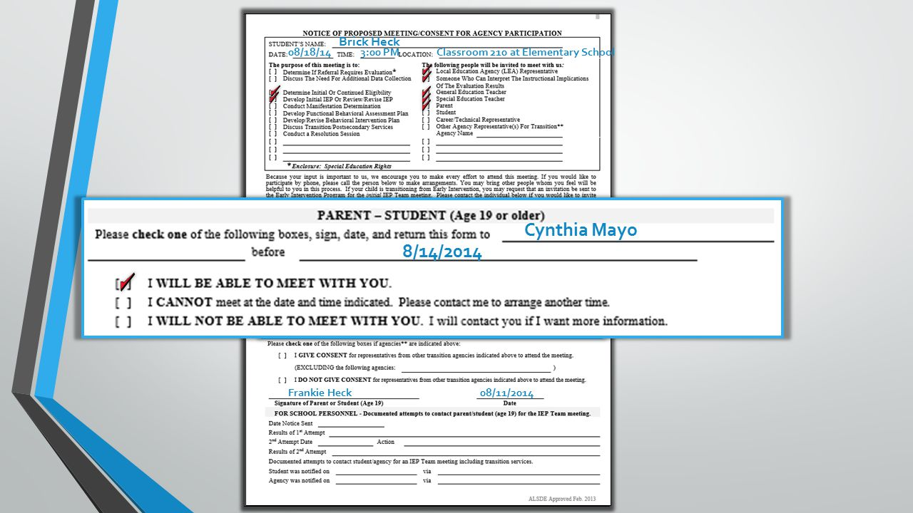Brick Heck 08/18/14 3:00 PM Classroom 210 at Elementary School 123-456-7890Cynthia Mayo 08/14/14 Frankie Heck 8/14/2014 Cynthia Mayo 08/11/2014