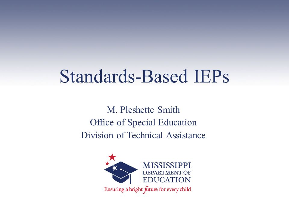 Standards-Based IEPs M.
