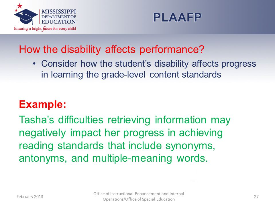 How the disability affects performance.