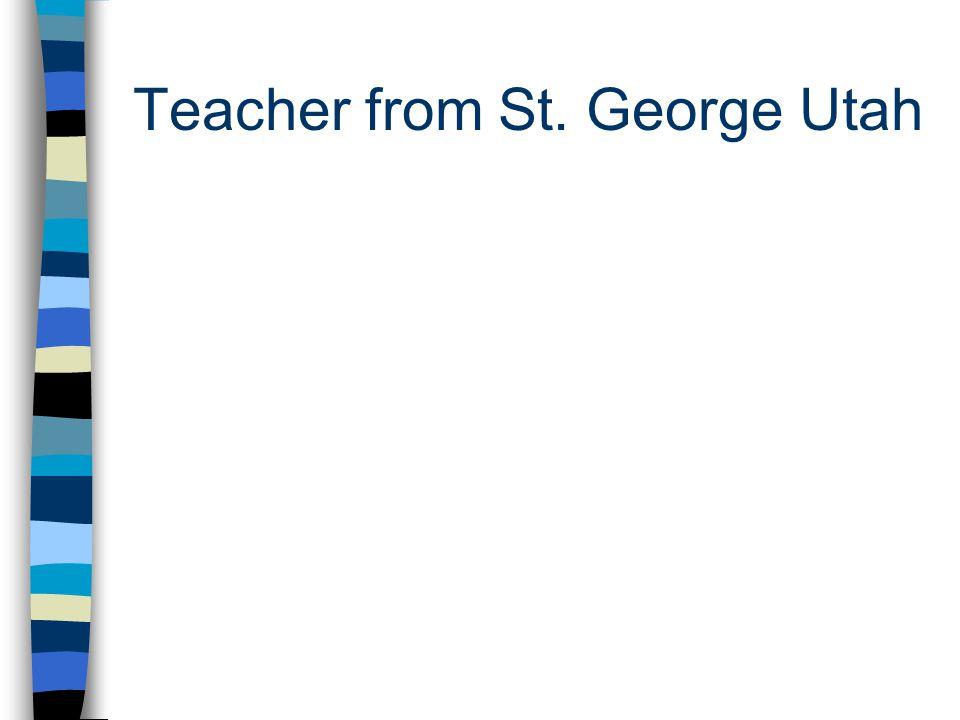 Teacher from St. George Utah