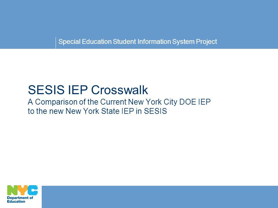 SESIS IEP Crosswalk The current IEP Page 9 maps to … 22