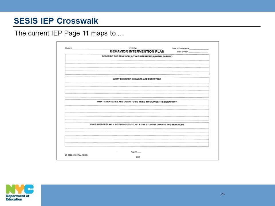 SESIS IEP Crosswalk The current IEP Page 11 maps to … 26
