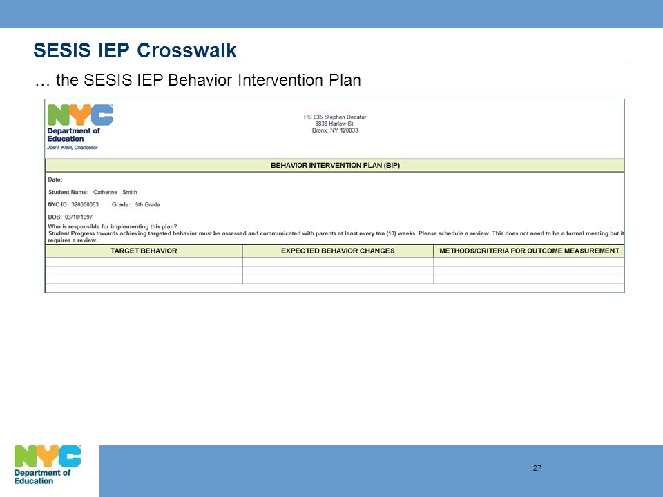 SESIS IEP Crosswalk … the SESIS IEP Behavior Intervention Plan 27