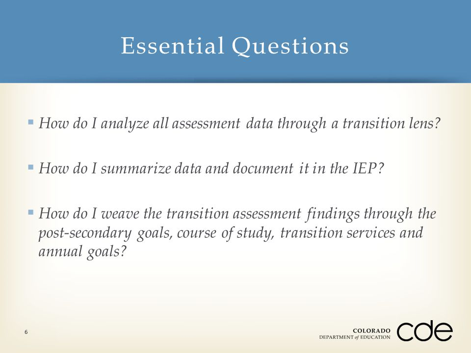  How do I analyze all assessment data through a transition lens.