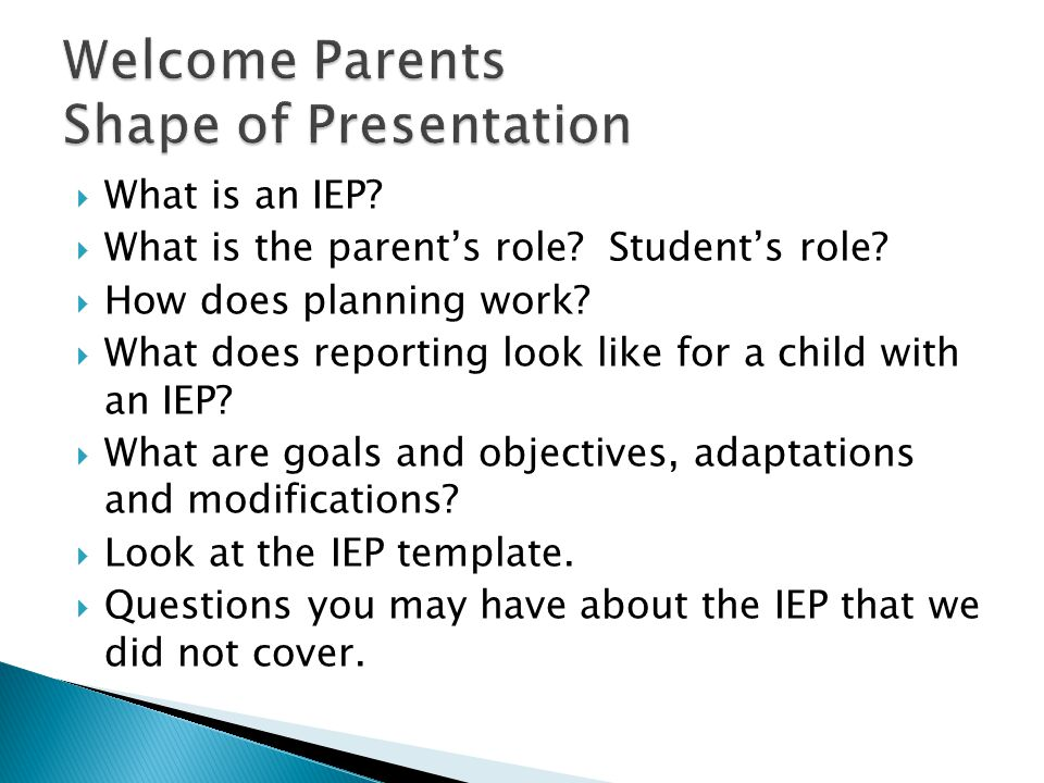  What is an IEP. What is the parent's role. Student's role.