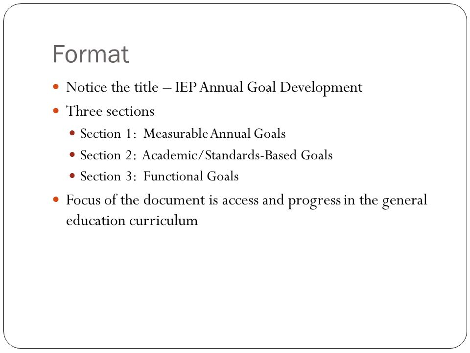 1.2 What is the purpose of an annual goal.