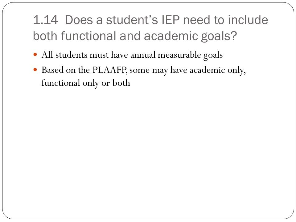 1.16 In which subject areas do students need enrolled grade-level measurable annual goals.