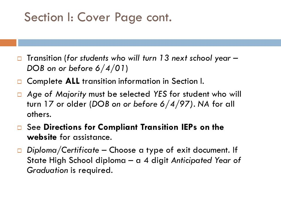 Section I: Cover Page  Verify that student/parent identification is correct.