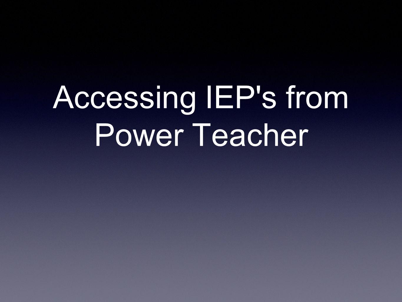 Accessing IEP's from Power Teacher