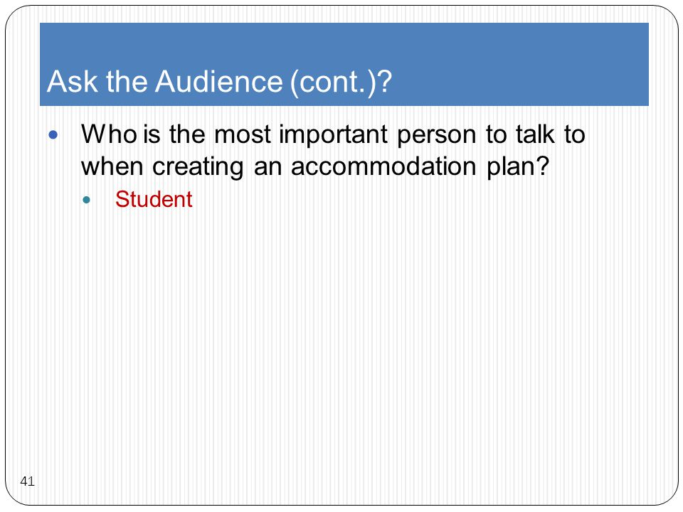 Ask the Audience (cont.).