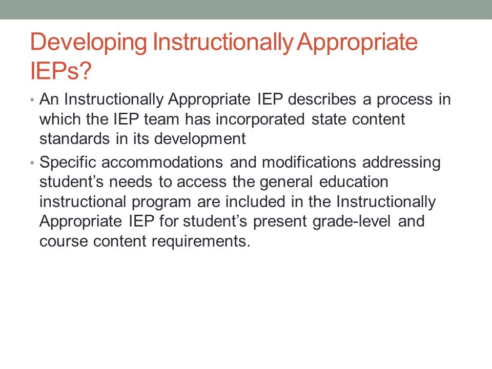 Developing Instructionally Appropriate IEPs.