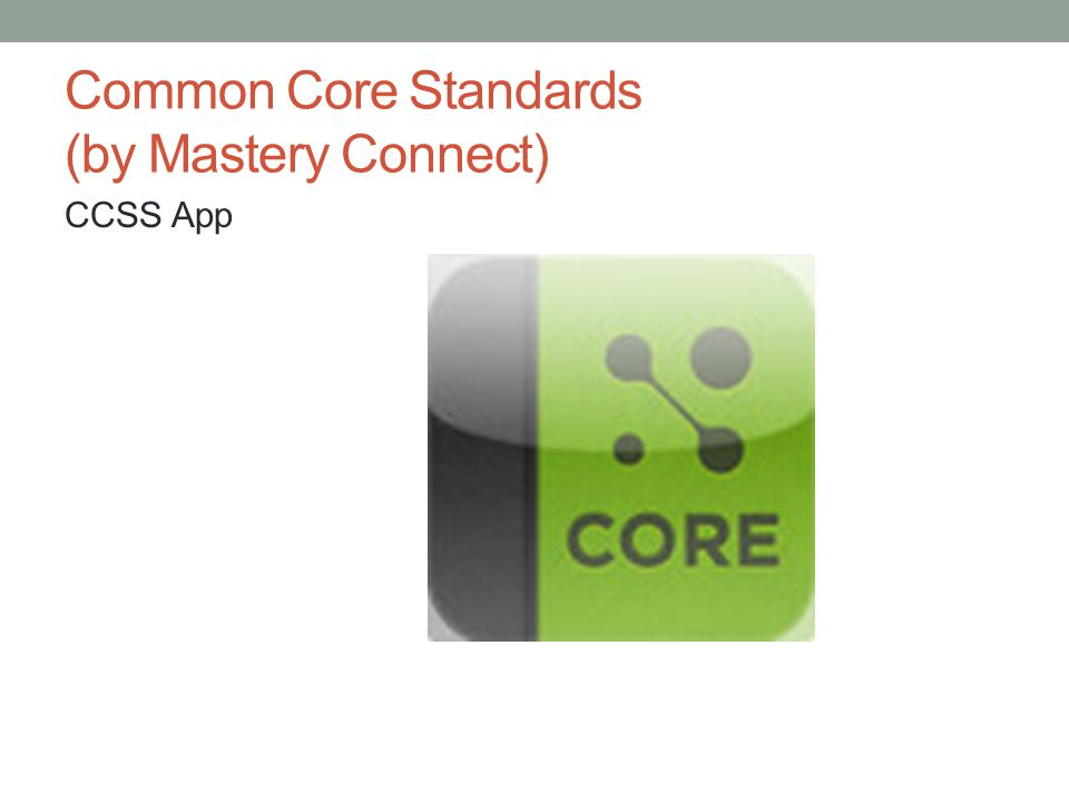 Common Core Standards (by Mastery Connect) CCSS App