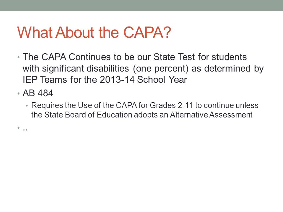 What About the CAPA.