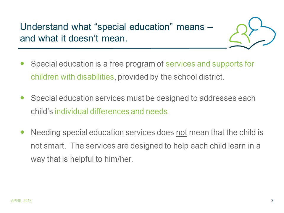 Understand what special education means – and what it doesn't mean.