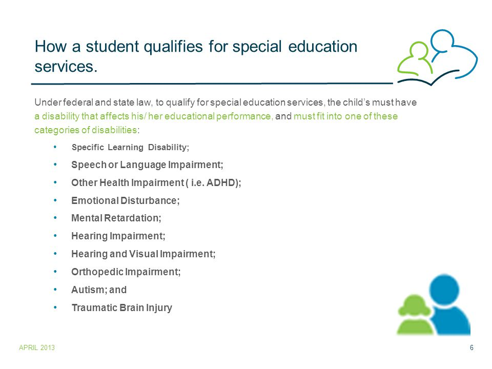 How a student qualifies for special education services.