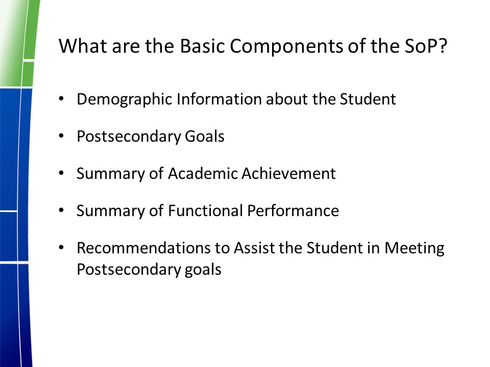 What are the Basic Components of the SoP.